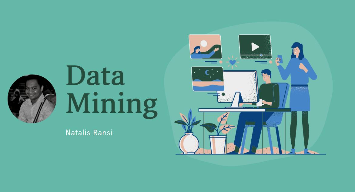 Data Mining (Pilihan Minat 1)